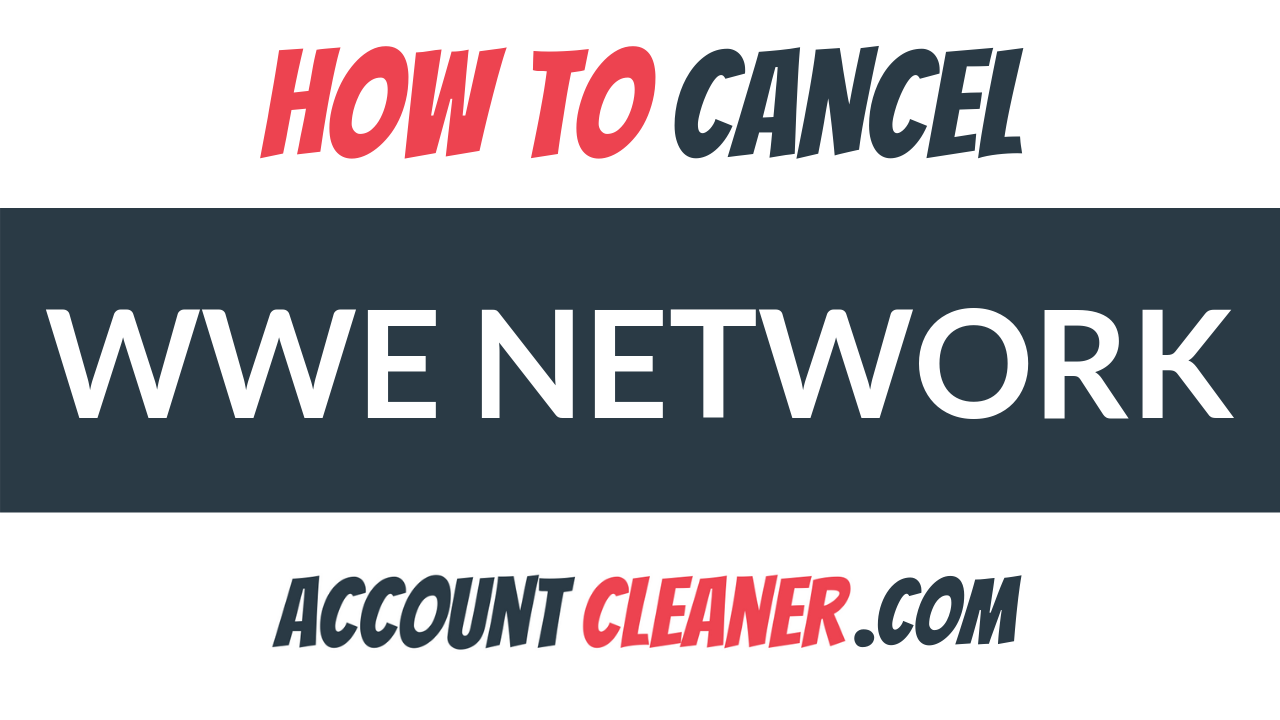 How to Cancel WWE Network