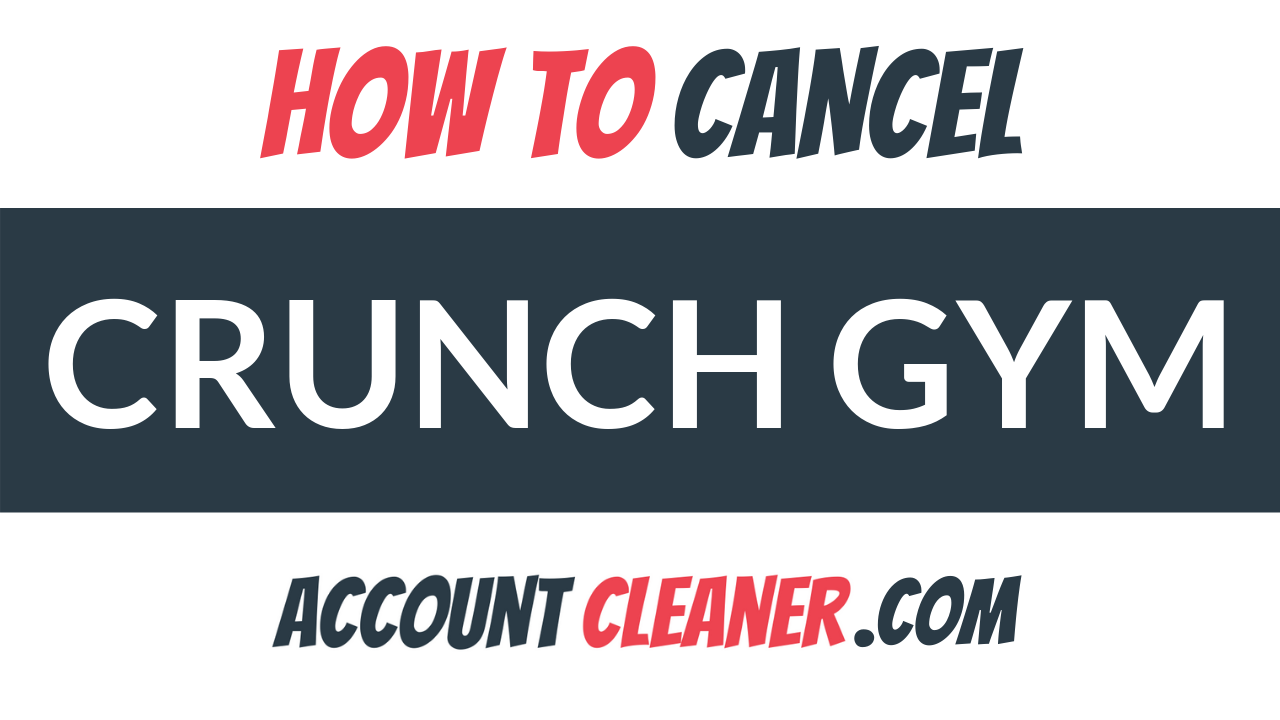 How to Cancel Crunch Gym