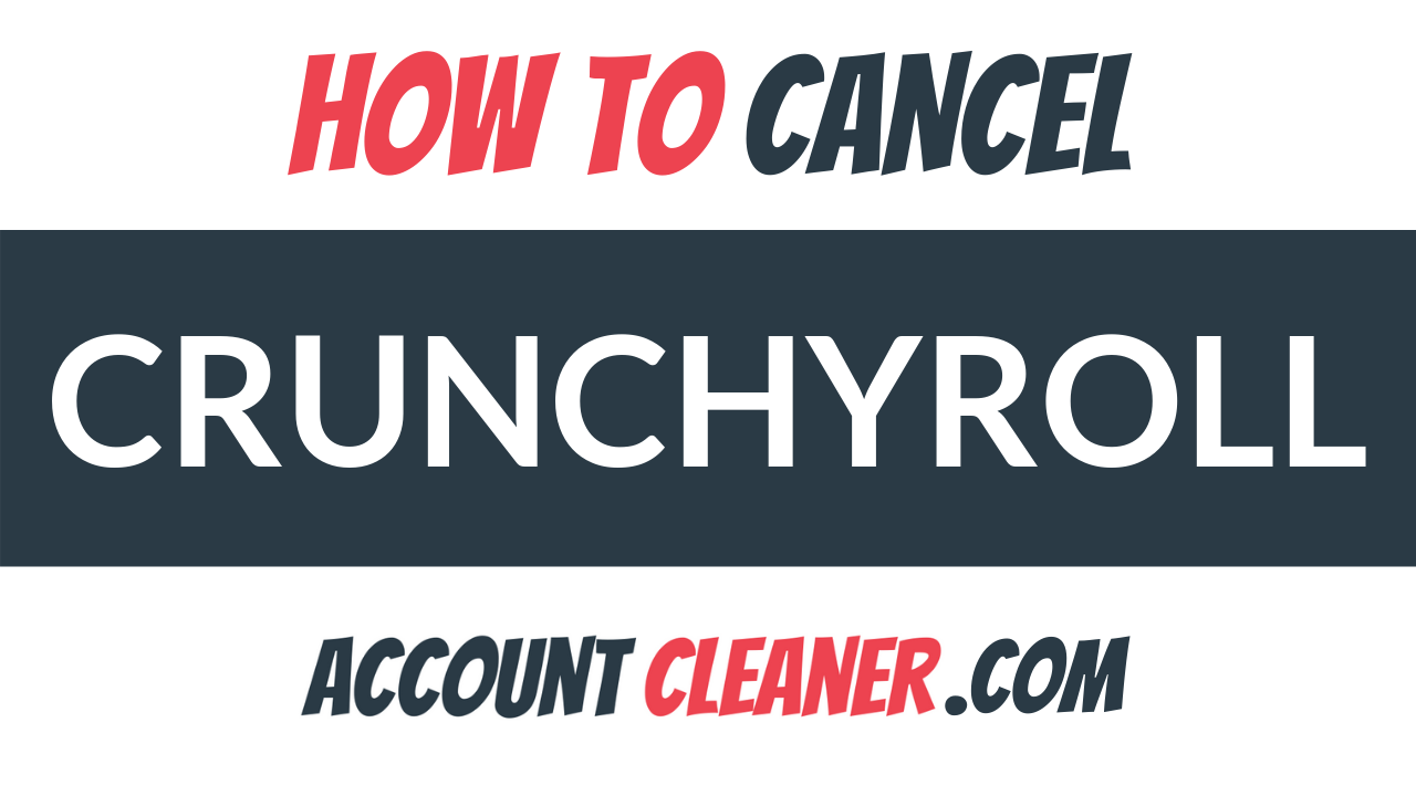 How to Cancel Crunchyroll