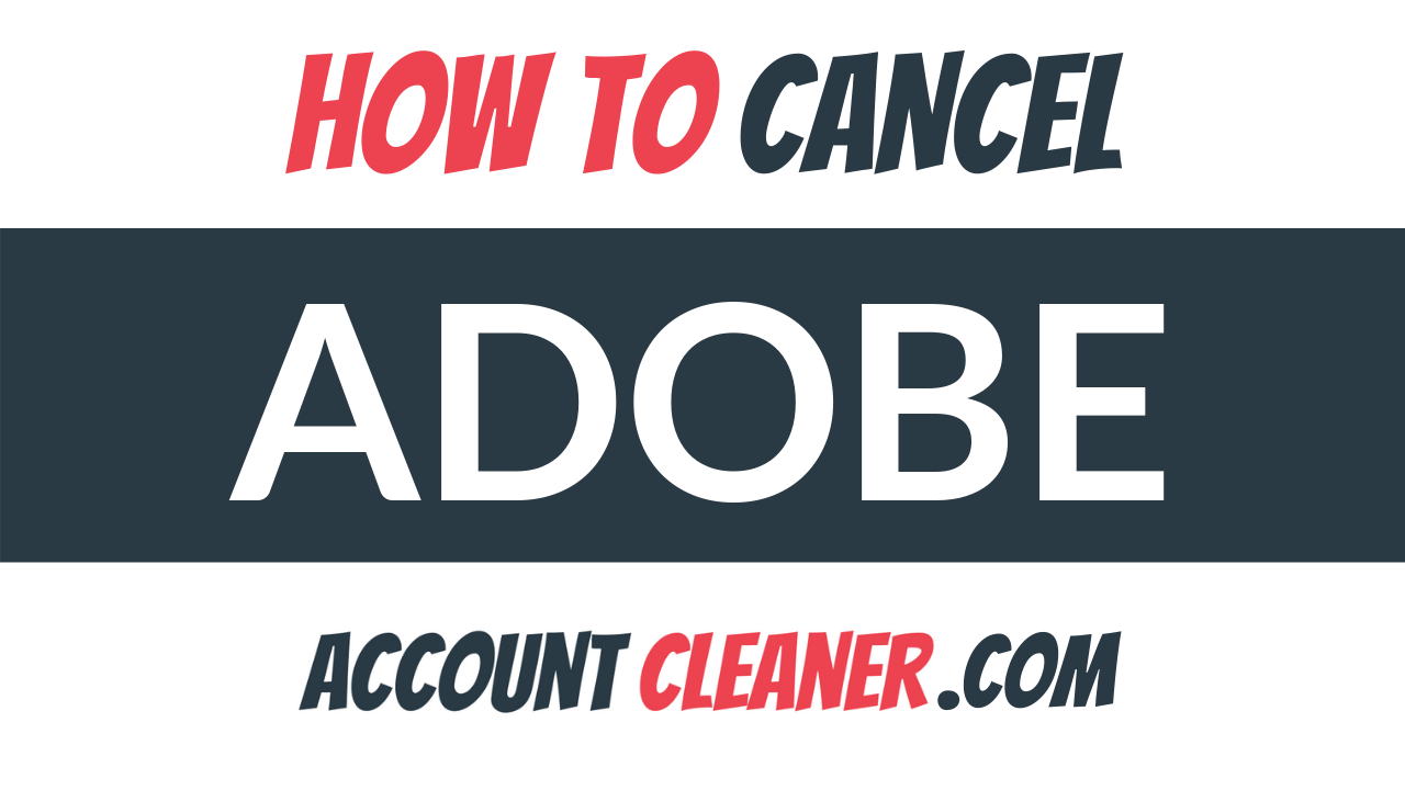 How to Cancel Adobe