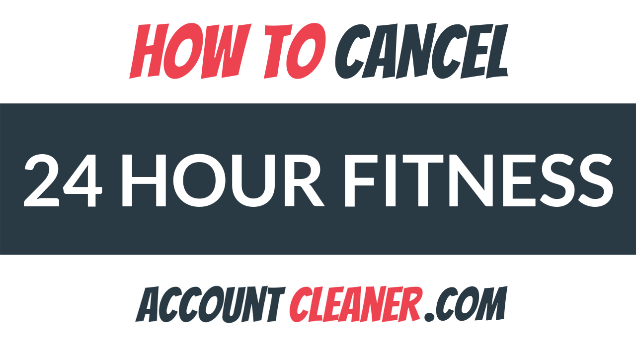 How to Cancel 24 Hour Fitness