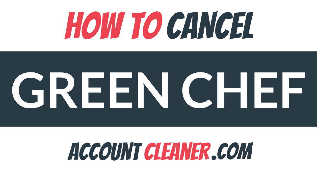 How to Cancel Green Chef