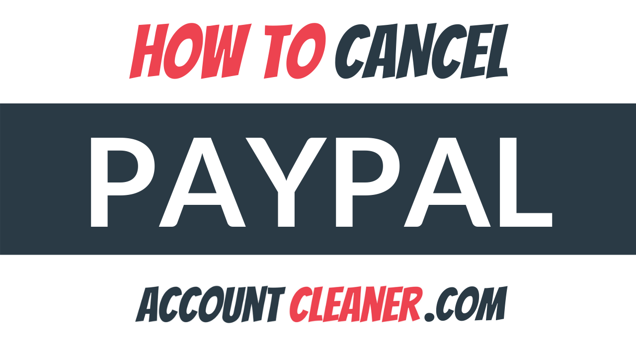 How to Cancel Paypal
