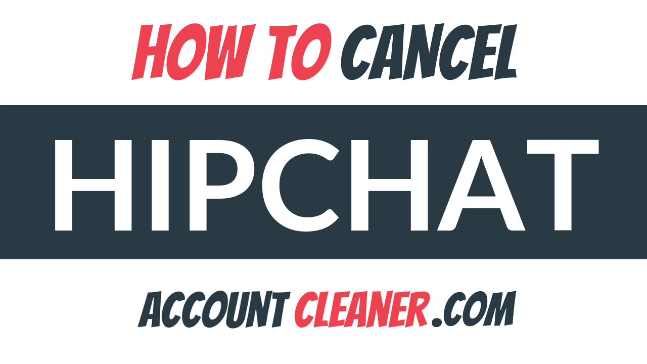How to Cancel HipChat