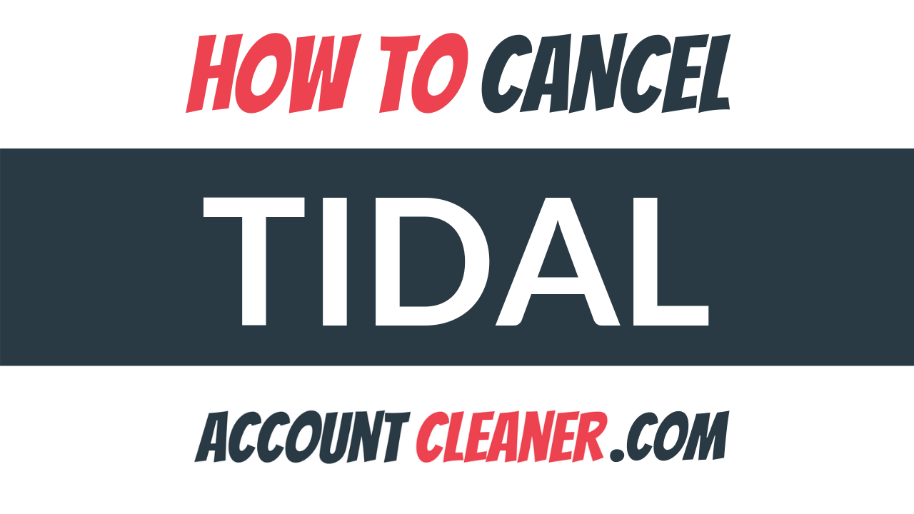 How to Cancel Tidal